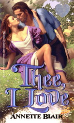 Cover:  Thee, I Love, by Annette Blair, an October 1999 Zebra Splendor Release!